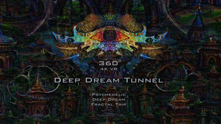 360 VR Deep Dream Tunnel Psychedelic Fractal Trip by schizo604