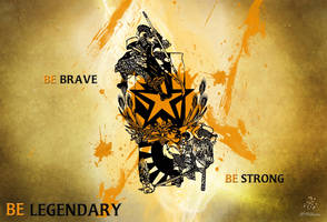 Be Legendary by SinistrosePhosphate