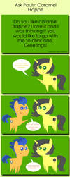 Ask Pauly: Caramel Frappe by PaulySentry