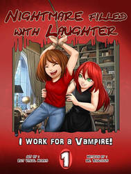 Nightmare Filled With Laughter- I Work For A Vamp! by MrTenacious01
