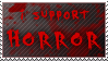 I Support Horror stamp by the-emo-detective