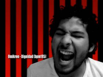 Dignidad by OmikronD