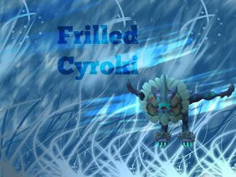 (Modded) Frilled Cyroki by HoundzzDraws
