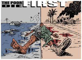 The poor die FIRST by Latuff2