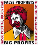 False Prophets Big Profits by Latuff2