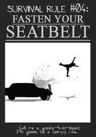 Zombieland Rule 4: Seatbelts by TheEnderling