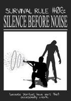 Zombieland Rule 6:  Silence by TheEnderling