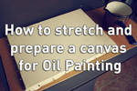 How to prepare a canvas for oil painting by delira