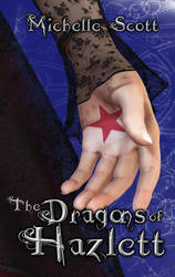 The Dragons of Hazlett - Draft by IndigoChick