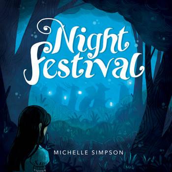 Night Festival Kickstarter by michellescribbles