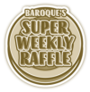 SuperWeeklyRaffleLOWLOWLOW by baroqueI