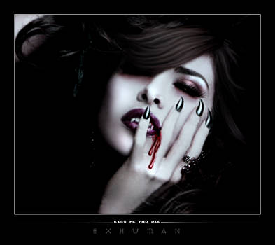 Kiss me and die by xxxexhumanxxx