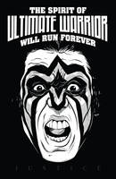 Spirit of Ultimate Warrior... by Guerrillasuit