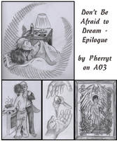 Don't Be Afraid to Dream: Epilogue 8 Years After by DragonPress