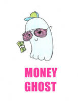 MONEY GHOST by rexon01