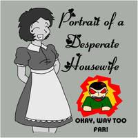 PortraitOfADesperateHousewife by usagisailor