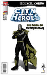 City of Heroes: The Reign of Regnosman by BackyardInsanity