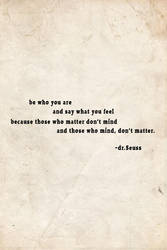 Be who you are by Paddy-fan