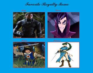 Favorite Royalty Meme by RazorRex