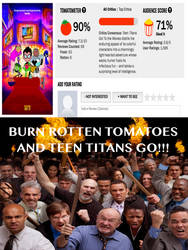 Burn teen titans go to the movie! by dmonahan9