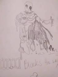sixbones blocks the way! by Artlover030
