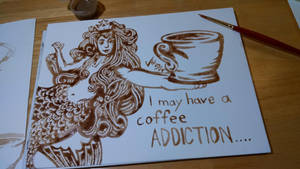 I May Have A Coffee Addiction by LucidArtist83