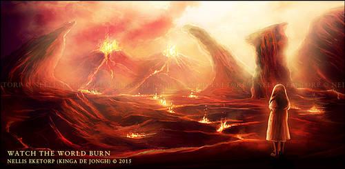 Watch The World Burn by nellis-eketorp