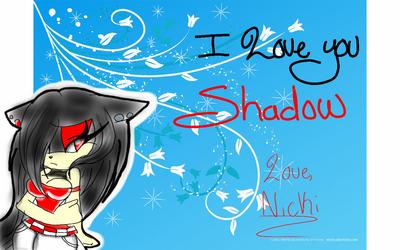 I Love You Shadow by RosaReinaLove100