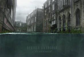 Abandoned by Dani-Owergoor