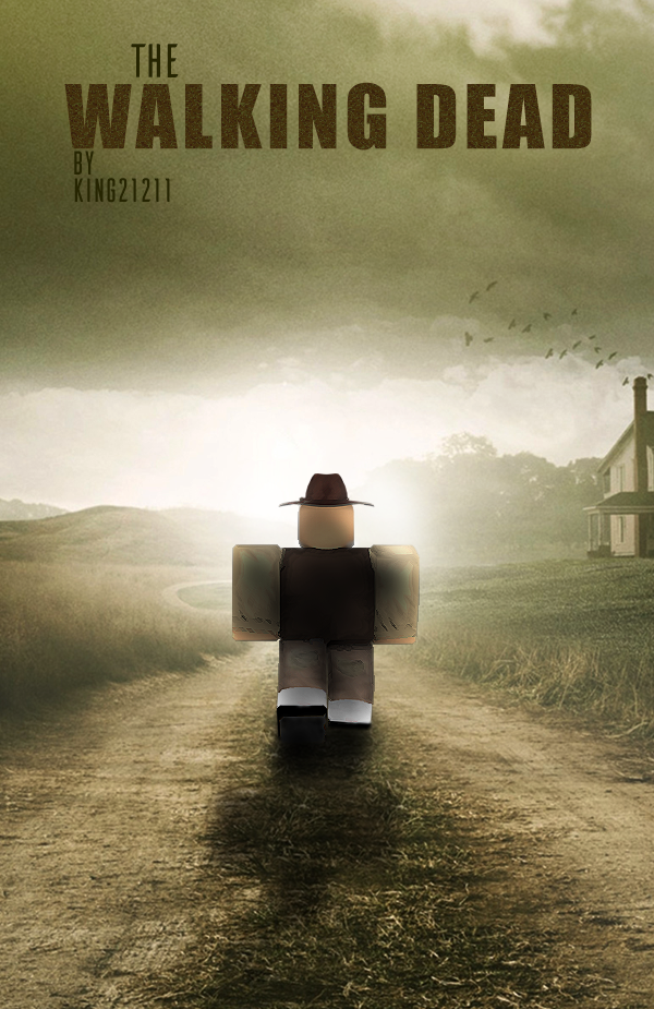 The Walking Dead Poster Roblox Version By King2121121 On Deviantart