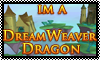 Stamp: Im a DreamWeaver by StephDragonness