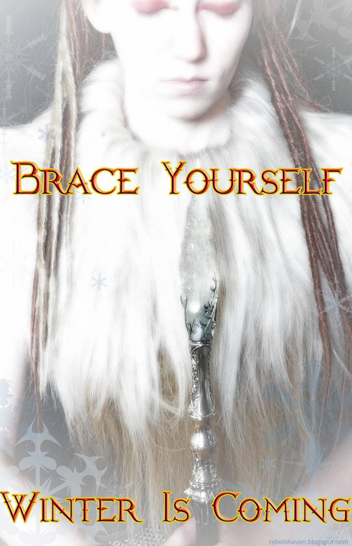 Brace Yourself... by Verdaera