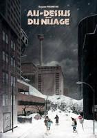 Au-Dessus du Nuage - La Ville by Syrphin