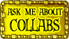 Ask me about collabs by Rittik