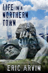 Life in a Northern Town by madisonparklove