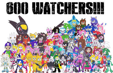 THANK YOU GUYS FOR THE 600 WATCHERS!!! by Silverxtreme56