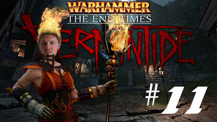 [Two Friends Play] Vermintide #11 - Well Watch by Null-Entity