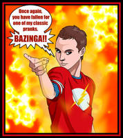 Beware of the BAZINGA 2 by deanfenechanimations