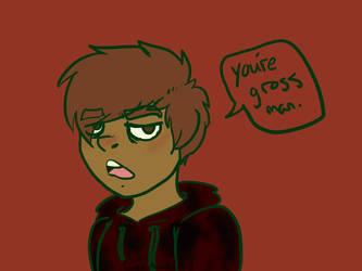 Gross Dude by GingerMaiden