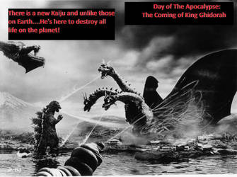 Day of The Apocalypse - Coming of King Ghidorah by ChaosEmperor971