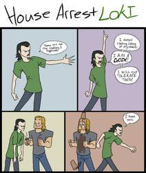 House Arrest Loki by SMachajewski