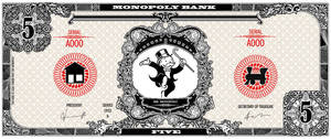 Monopoly bank note 5 poly by ironic440