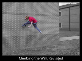 Climbing the Wall Revisited by chrismage