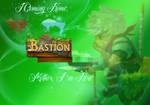 I  coming Home - Bastion by RufusShinrareno