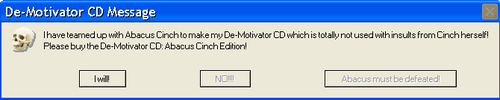 Abacus Cinch's De-Motivator CD by 987computer