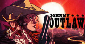 Johnny Outlaw: Gun for Hire by SoulKarl