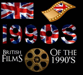 List Of British Films Of The 1990s Decade by ESPIOARTWORK-102