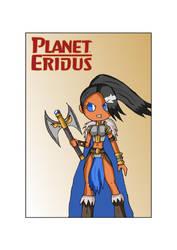 Warrior Princess of Planet Eridus by Eledrath