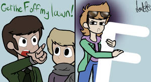 The Seven Sins of Eddsworld- Offa My Lawn! by SoulFlowers