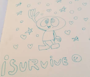 Isurvive marker doodle by canned-peaches